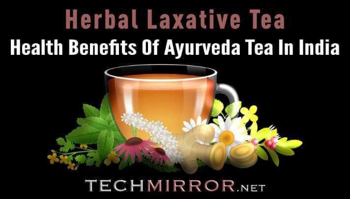 Health Benefits Of Ayurveda Tea In India