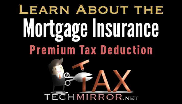 Learn About the Mortgage Insurance Premium Tax Deduction ...