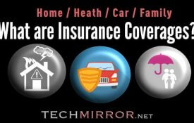 What are Insurance Coverages?