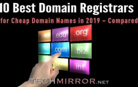 10 Best Domain Registrars for Cheap Domain Names in 2019 – Compared