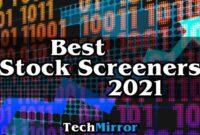 Best Stock Screeners of 2021